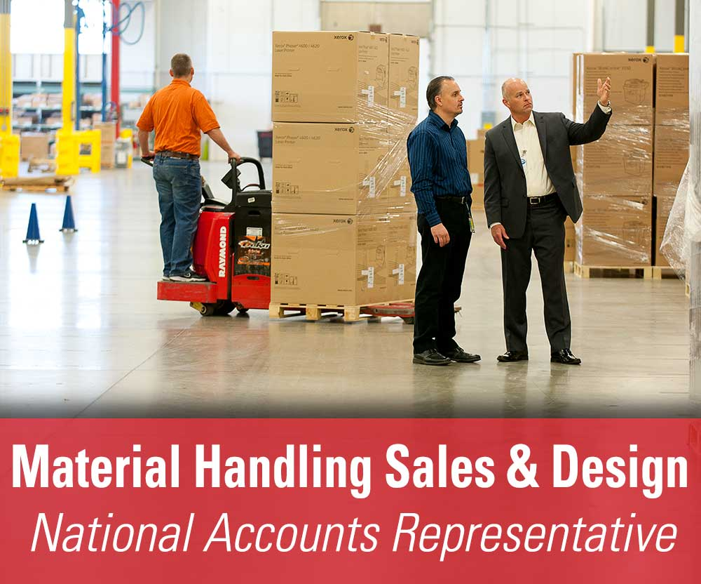 View job details for our available Material Handling Sales & Design National Accounts Representative position.
