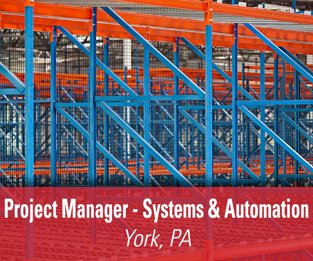View job details for our available Project Manager - Systems & Automation position in York, PA.