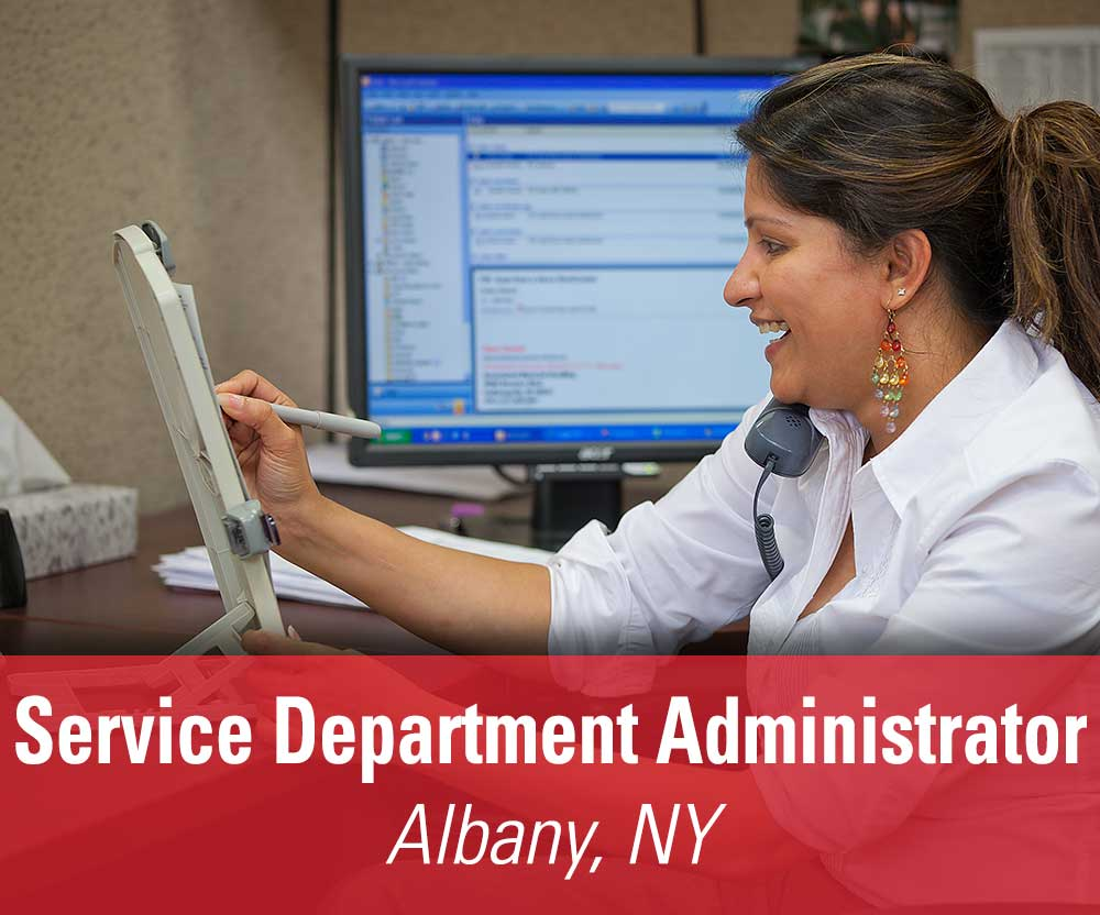 View job details for our available Service Department Administrator position in Albany, NY.