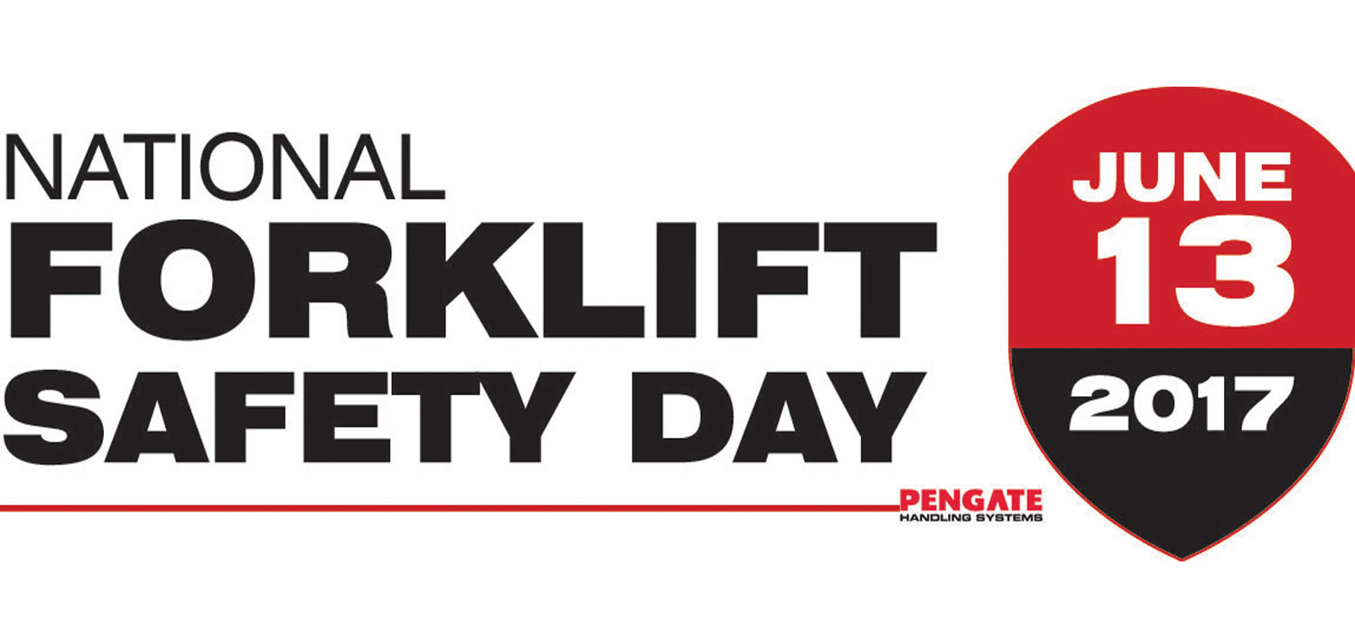 National Forklift Safety Day 2018 Pengate