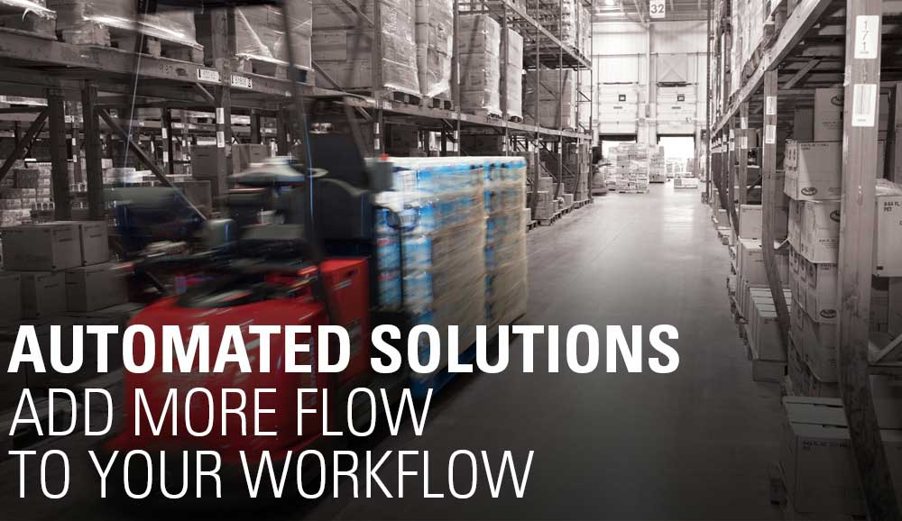 Automated solutions add more flow to your workflow