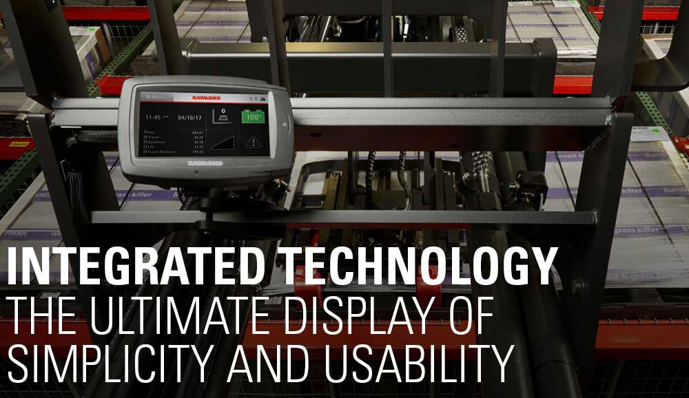 Integrated reach fork truck technology from Raymond, featuring the ultimate display of simplicity and usability