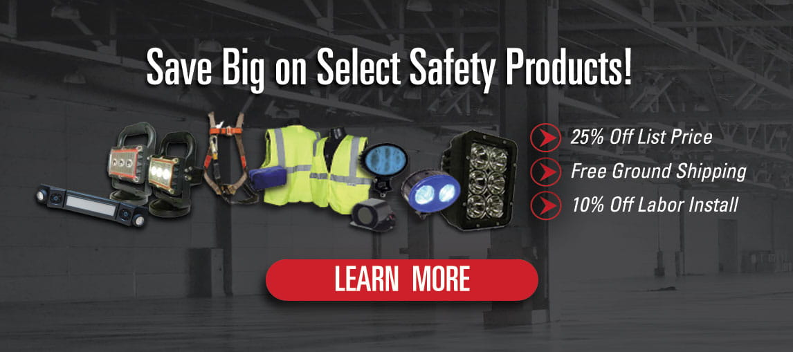 Save 25% off the list price of select warehouse safety parts & products, plus free ground shipping & 10% off labor install.