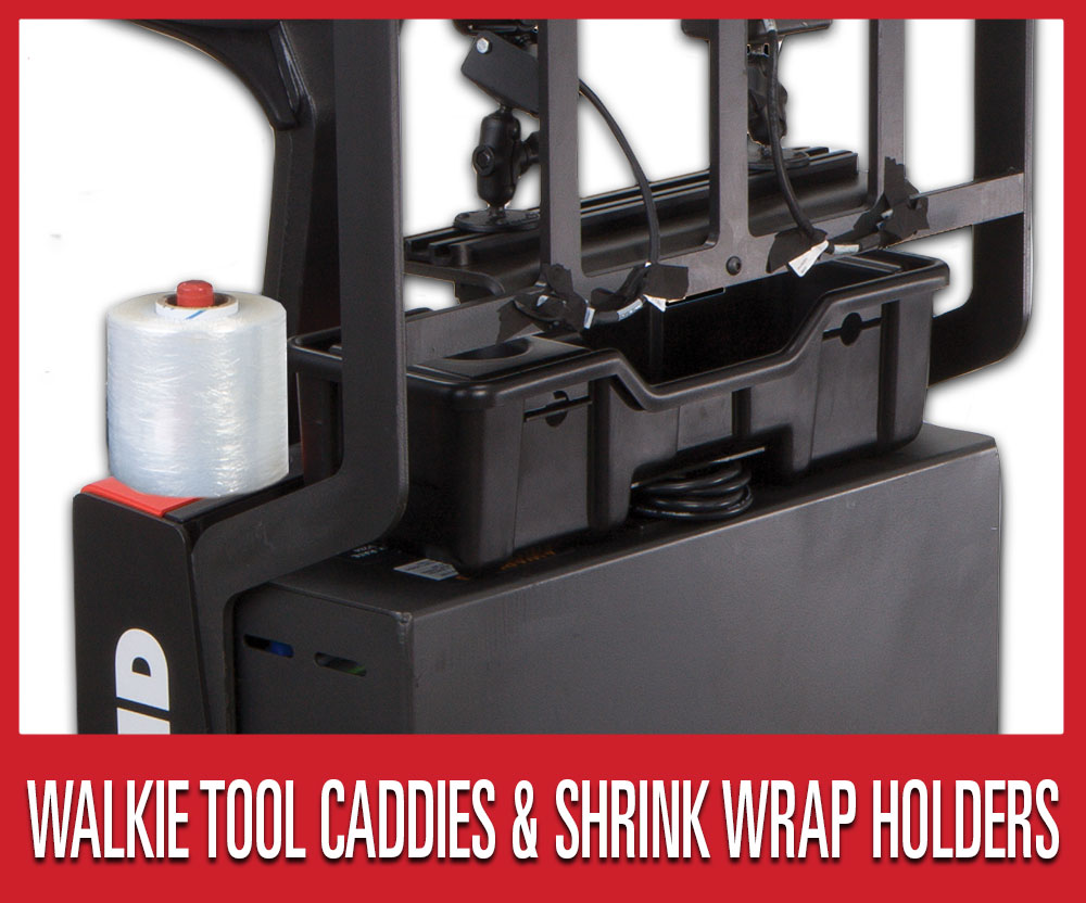 Save 25% on warehouse shop supplies and tools, including select walkie tool caddies and shrink wrap holder attachments