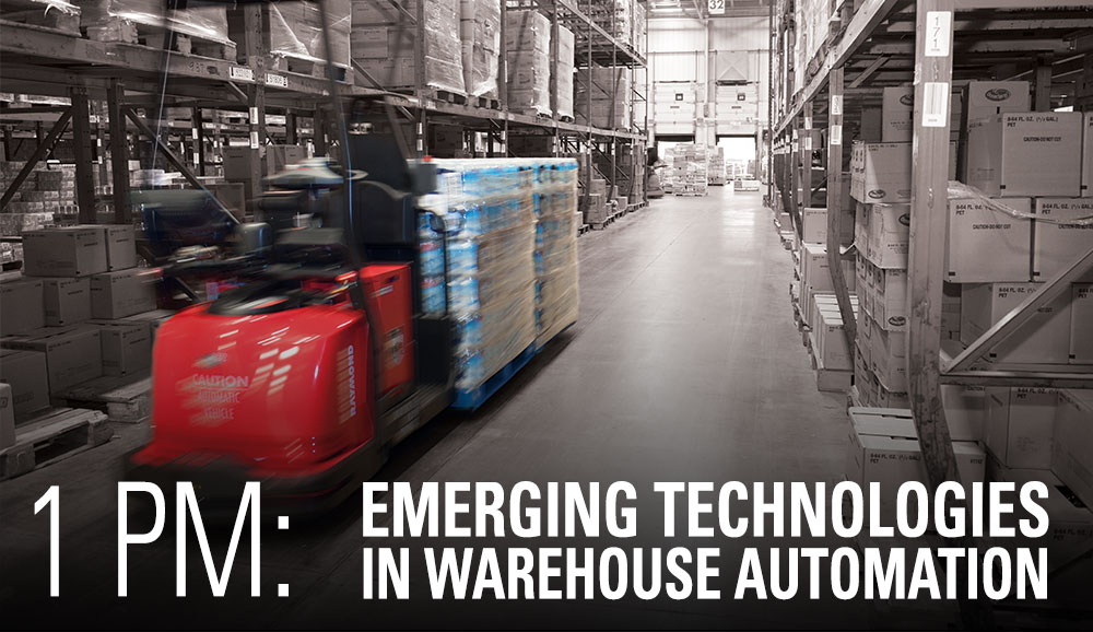 Register for our 1pm Breakout Session: Emerging Technologies in Warehouse Automation