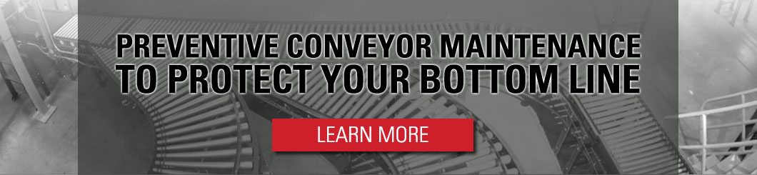 Take advantage of preventive conveyor maintenance programs to protect your bottom line